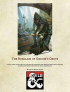 The Burglars of Grouse's Grove