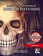 Bazelsteen's Notebook of Infernal Inventions