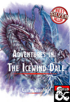 Adventures in the Icewind Dale and other Arctic Regions