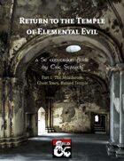 Return to the Temple of Elemental Evil 5E Conversion (part 1)
