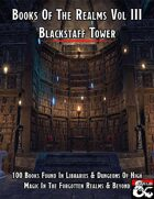 Books Of The Realms Volume III Blackstaff Tower
