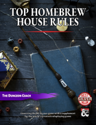 Top Homebrew House Rules