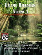 Helpful Herbarium: Volume 1