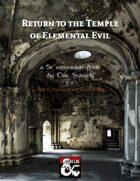 Return to the Temple of Elemental Evil 5E Conversion (part 3)