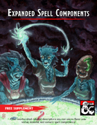 Expanded Spell Components