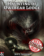 Haunting of Owlbear Lodge - Adventure