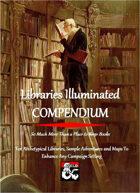 Libraries Illuminated COMPENDIUM