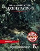 Dramatis Personae: Archfey Patrons