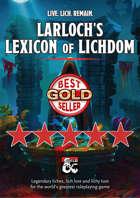 Larloch's Lexicon of Lichdom – legendary liches, lich lore and lichy loot for 5E