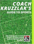 Coach Kruzzlak's Guide to Sports