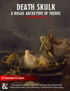 Death Skulk: A Rogue Archetype of Theros