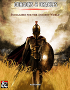 Gorgons & Oracles: Subclasses for the Ancient World