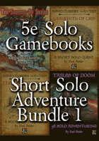 Short Solo Adventure Bundle 1 [BUNDLE]