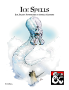 Ice Spells: For Adventures in Hostile Climates