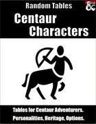 Centaur Characters - Random Tables