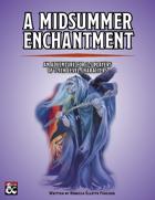 A Midsummer Enchantment