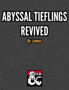 Abyssal Tieflings Revived