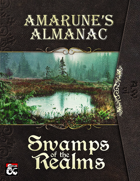 Amarune's Almanac: Swamps of the Realms