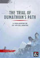 The Trial of Dumathoin's Path