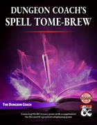 Dungeon Coach's Spell Tome-Brew