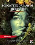 Forgotten Dreams of Gabhein Hill