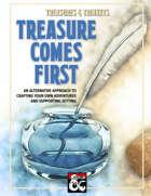 Treasures & Trinkets: Treasure Comes First