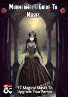 Murmermel's Guide To Masks