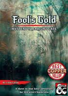 Fool's Gold: Mystery in Baldur's Gate