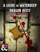 A Guide to Waterdeep: Dragon Heist