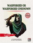 Warforged or Warforged Unknown