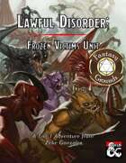 Lawful Disorder: Frozen Victims Unit (Fantasy Grounds)