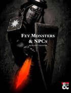 Fey Monsters & NPCs