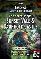 The Secret Maps: Sunset Vale & Darkhold Castle - PERSONAL USE