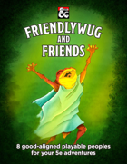 Friendlywug And Friends