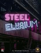 Steel Elysium   An Eberron Adventure (Fantasy Grounds)