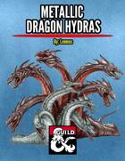 Metallic Dragon Hydras