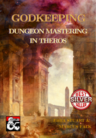 Godkeeping: Dungeon Mastering in Theros