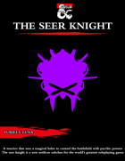 The Seer Knight Specialist Type for Artificers [D&D 5e (2020)]