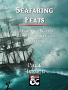Seafaring Feats - 20 Feats for Pirates, Mariners, and Other Seadogs