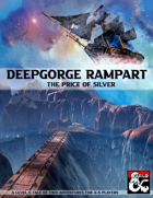 Deepgorge Rampart - The Price of Silver