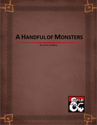 A Handful of Monsters