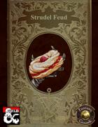 Strudel Feud (Fantasy Grounds + PDF Bundle)