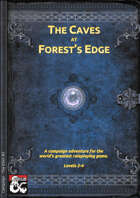 02 - The Caves at Forest's Edge