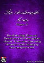 The Aristocratic Menu - Volume 4