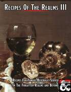Recipes Of The Realms III: Recipes For Famous Drinks In The Forgotten Realms and Beyond