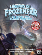 Legends of Frozenfar: an Icewind Dale Player's Companion