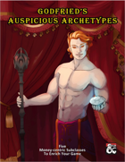 Godfried's Auspicious Archetypes