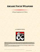 Arcane Focus Weapons