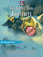 The Great Trial: Frostbite