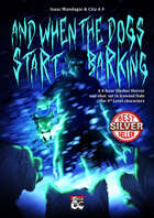 And When The Dogs Start Barking: An Icewind Dale One-Shot
